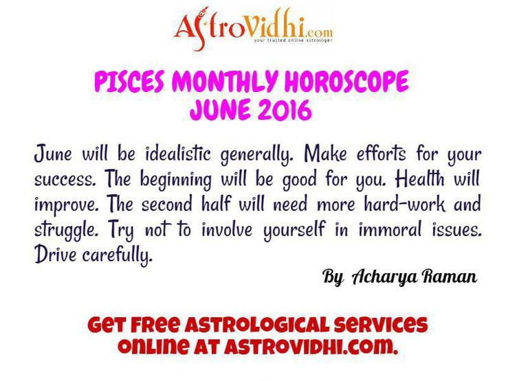 Check your Pisces Monthly Horoscope (June 2016).Read your monthly horoscope online Hindi/English at AstroVidhi.com.  #pisces #monthly_horoscope