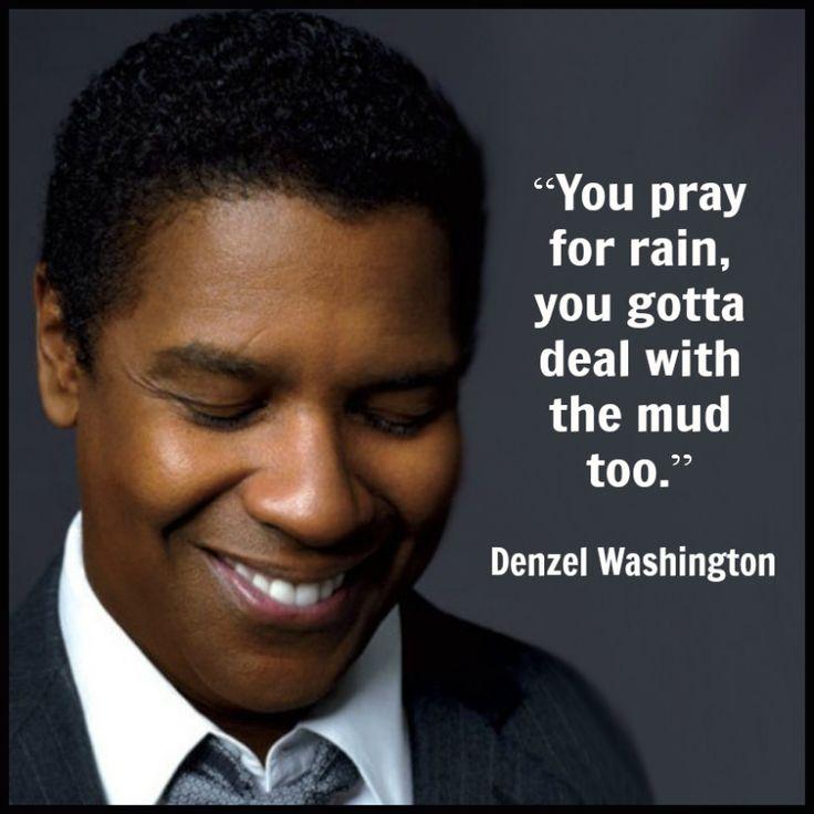 Denzel Washington - Movie Actor Quote -  Film Actor Quote #denzelwashington