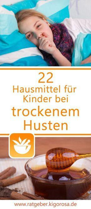 22 Hausmittel für Kinder gegen trockenen Husten Viktoria