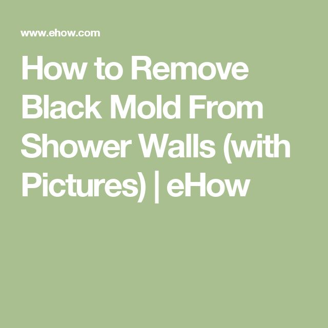 How to Remove Black Mold From Shower Walls (with Pictures) | eHow