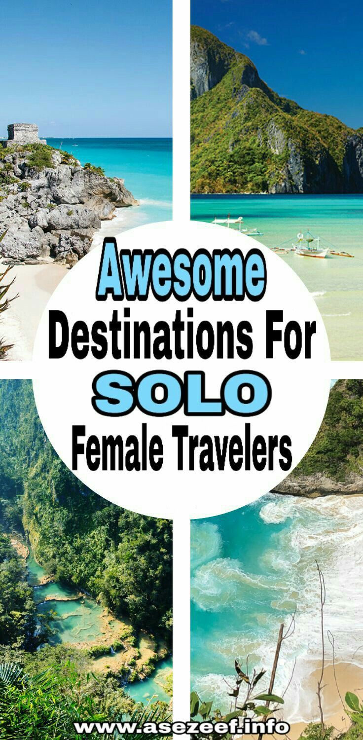 Here are the best destinations for female solo travel according to amazing solo …