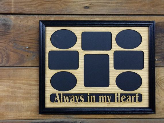 11x14 Always In My Heart Picture Frame, Memorial Picture Frame, Memories Picture frame, Laser Engraved Picture Frame, Collage Picture Frame