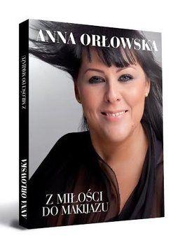 Z miłości do makijażu - Orłowska Anna | Książki empik.com