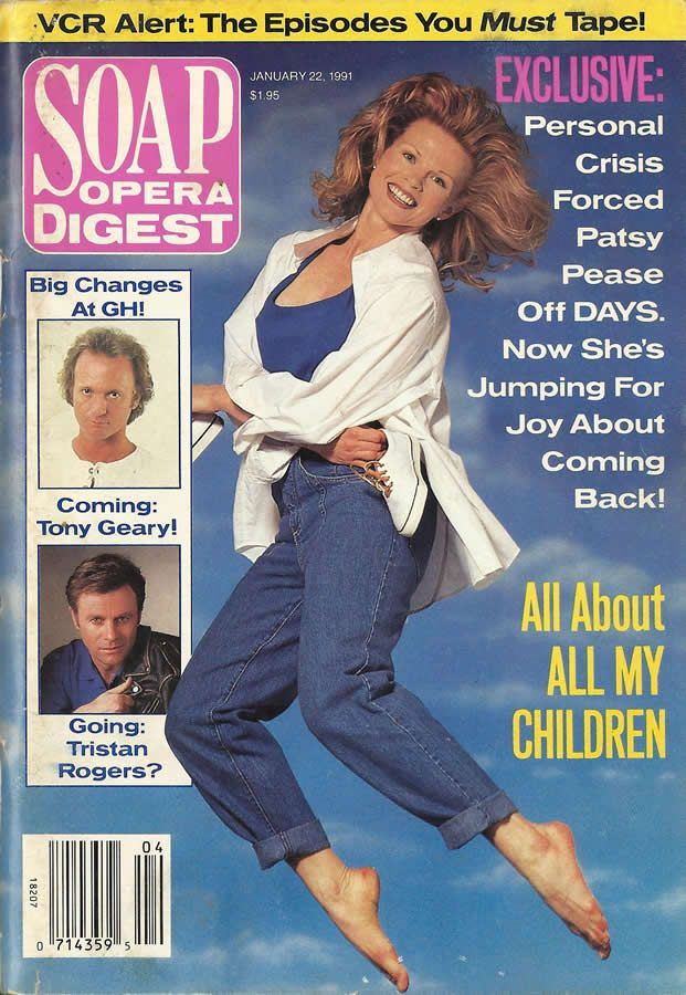 classicsodcovers:Classic SOD Cover Date: January 22, 1991 Patsy Pease (Kimberly, DAYS OF OUR LIVES)(left top inset) Tony Geary (ex-Luke, GENERAL HOSPITAL)(left bottom inset) Tristan Rogers (Robert, GENERAL HOSPITAL)