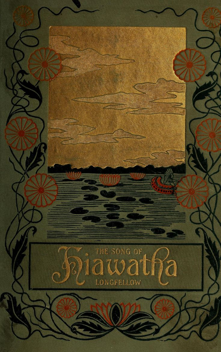 hiawatha poet best images about beautiful book covers gabriel  17 best images about beautiful book covers gabriel the song of hiawatha henry wadsworth longfellow