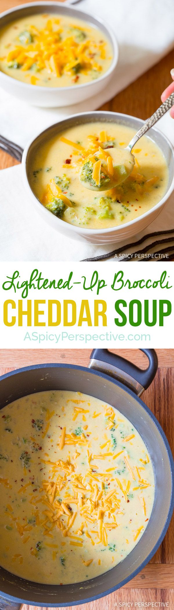 Got to Make this Lightened-Up Broccoli Cheddar Soup Recipe on ASpicyPerspective.com - All of the flavor, none of the guilt!