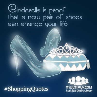 """Cinderella is proof that a new pair of shoes can change your life"" - Click http://multiply.com/marketplace/fashion?utm_source=pinterest to find your life-changing shoes"