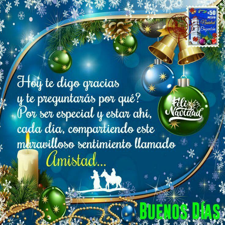 Pin De Carmen En Paz Y Bien Navidad Saludos De Buenos Dias Mensajes Feliz Año Buenos Dias De Navidad