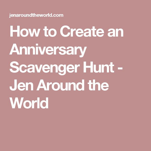 How to Create an Anniversary Scavenger Hunt - Jen Around the World