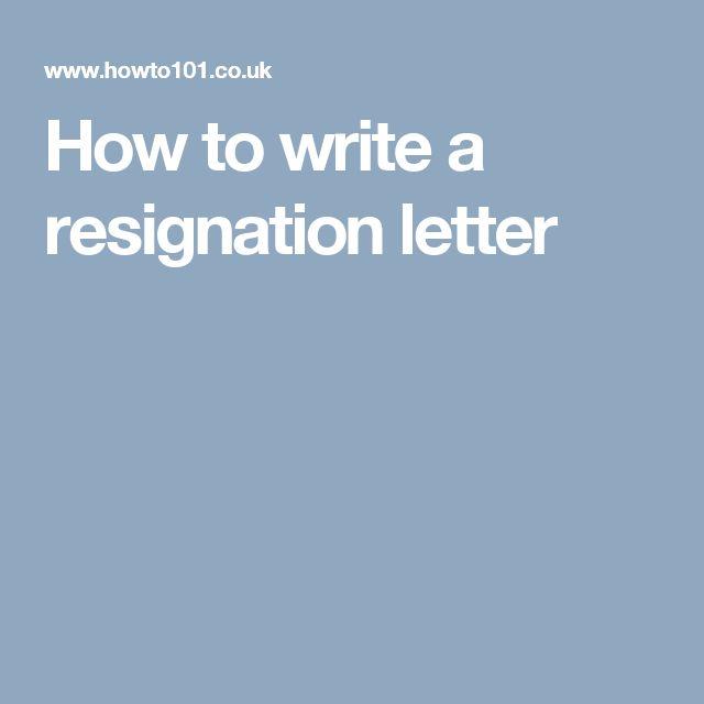 17 parasta ideaa How To Write A Resignation Letter Pinterestissä - what to avoid writing resignation letter