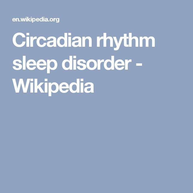 Circadian rhythm sleep disorder - Wikipedia