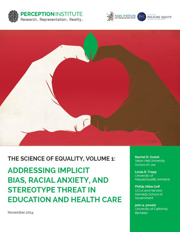 Addressing Implicit Bias, Racial Anxiety, and Stereotype Threat in Education and Health Care