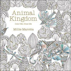 Animal Kingdom Coloring Book For Adults By Millie Marotta Secret Garden