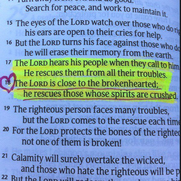 Psalm 34:17-18 Love these verses. (and 19 too!)