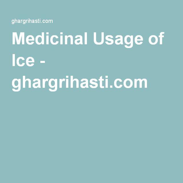 Medicinal Usage of Ice - ghargrihasti.com