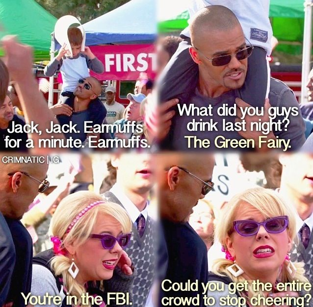 Criminal minds - I loved drunk jj Prentiss and Garcia it was amazing!!! I love anytime we see them out of work like when they went shopping and Garcia brought Henry the leather jacket it was amazing!!