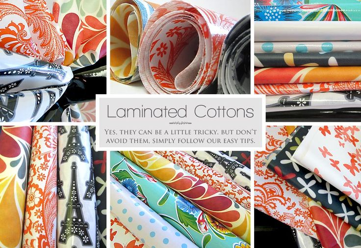 Laminated Cottons - lots of good advice on how to work with them - needles, thread, stitch lengths, etc.