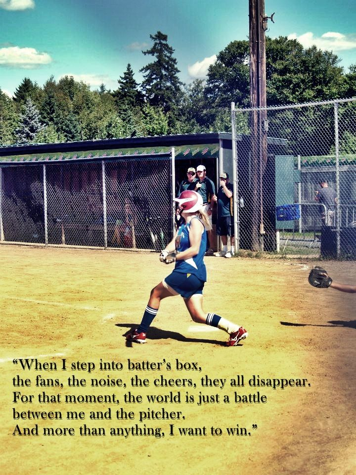 i think this is the most true quote of softball.....
