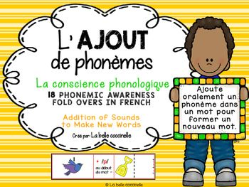 Develop Phonemic Awareness with these 36 French Fold Overs, where students add a sound to a word, to make a new word.  Ajoute oralement un phonme dans un mot pour former un nouveau mot. Say the sound, not the letter name.Print, laminate (optional), cut on the solid black line and fold on the dotted line.