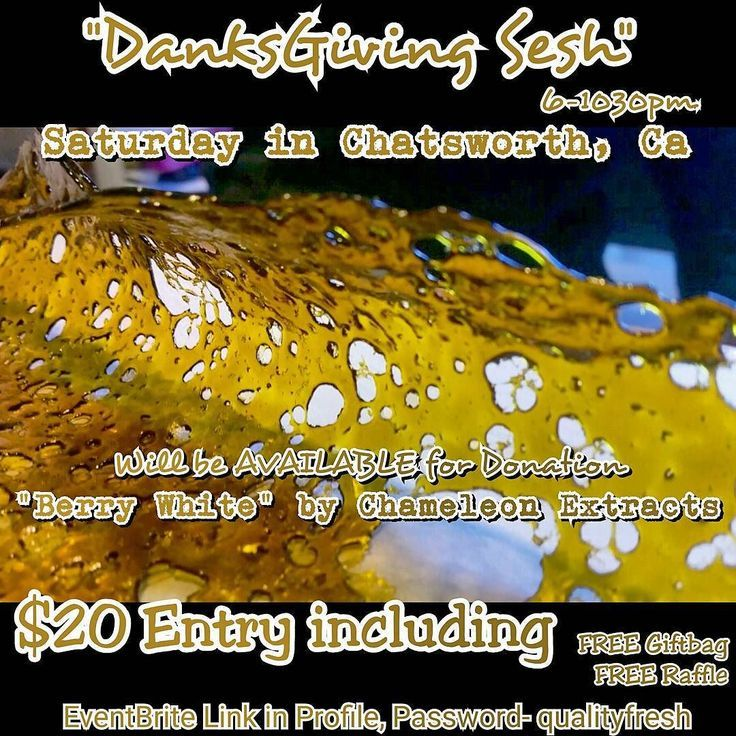 """Tommorrow!! Nov 14th """"DANKSGIVING SESH"""" Come out to sesh support and be SUPRISED with Giveaways and Special Guests FREE RAFFLE ticket for EVERY attendee 6-1030pm in Chattsworth Ca ℹONLY 20$ ENTRY  18  Ca id/Prop 215  Wifi Tvs/Music Giftbags/Giveaways Snacks/Drinks PLUS MORE #ThanksgivingMonth #November #qfgFamily #TwistYourTipsFamily #qualityfreshglass #TwistYourTips #la #lalife #losangeles #chameleonextracts 4 Days Away..Tag your Friends by qualityfreshglass"""