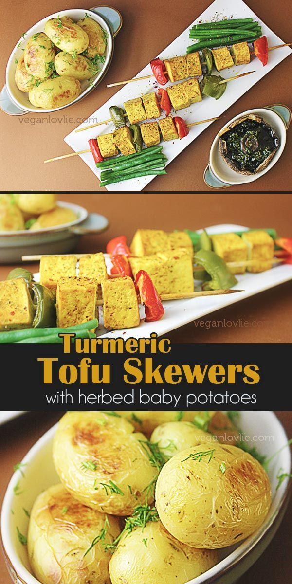 Turmeric Tofu Skewers, Herbed Baked Baby Potatoes, Portobello Mushrooms and Green Beans  Easy vegan meal idea.  #veganmealideas #turmeric #tofu #turmerictofu #tofuskewers #babypotatoes #herbedpotatoes #veganrecipes #vegandinner #vegan #veganlovlie #portobellomushrooms #greenbeans