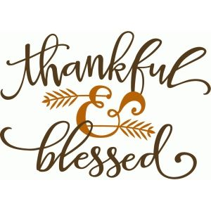 Silhouette Design Store - View Design #98592: thankful & blessed phrase