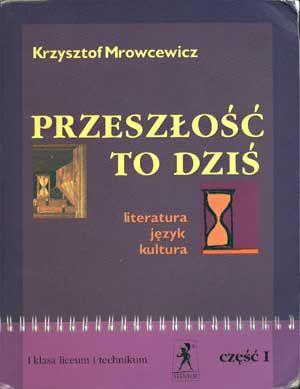 Przeszłość to dziś kl. 1, cz. 1, Krzysztof Mrowcewicz, Stentor, 2006, http://www.antykwariat.nepo.pl/przeszlosc-to-dzis-kl-1-cz-1-krzysztof-mrowcewicz-p-1369.html
