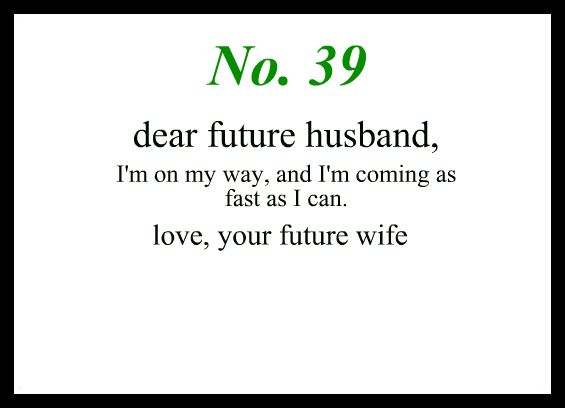 1000+ Ideas About Dear Future Husband On Pinterest