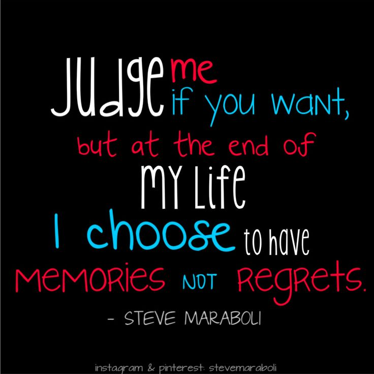 """""""Judge me if you want, but at the end of my life I choose"""