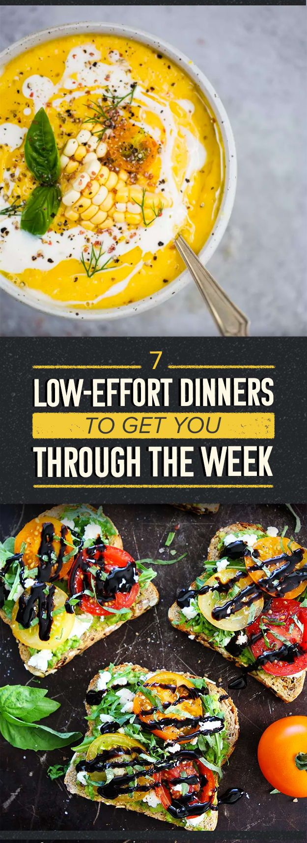 7 Low-Effort Dinners To Get You Through The Week