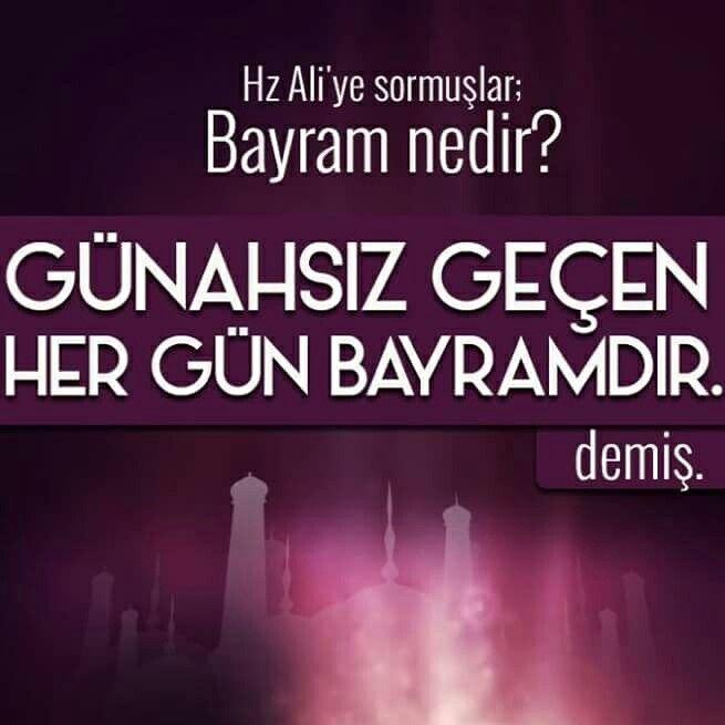"""Hz. Ali'ye (ra) """"Bayram nedir?"""" diye sormuşlar, """"Günahsız geçen her gün bayramdır!"""" demiş. Bayramınız mübarek olsun...  #hayırlıbayramlar #bayramınız #mubarek #olsun #ramazan #bayram #günahsız #islam #müslüman #söz #hzali #ilmisuffa"""