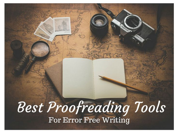 7 Best online proofreading tools for error-free writing. List of free online Grammar checker tools to check your article for grammatical and spelling errors