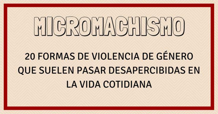 Micromachismo: 20 formas de violencia de género que suelen pasar desapercibidas en la vida cotidiana