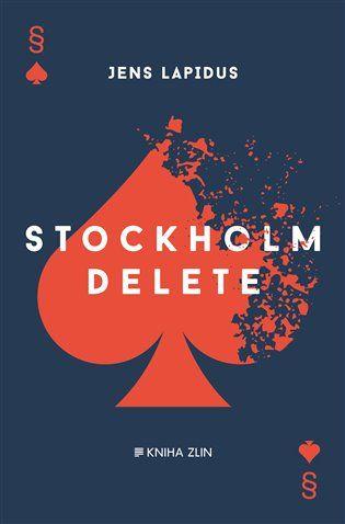 Stockholm Delete - Jens Lapidus   Kosmas.cz - internetové knihkupectví