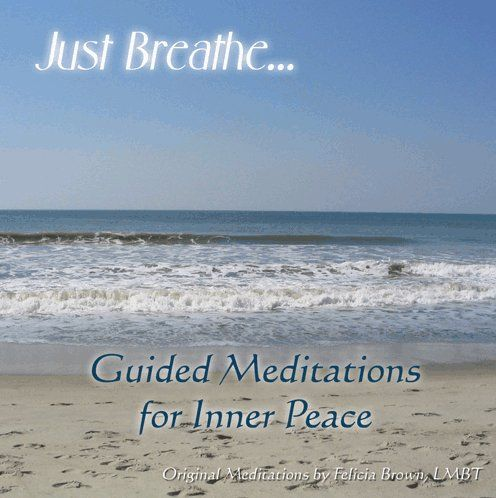 Felicia Lmbt - Just Breathe: Guided Meditations For Inner Peace