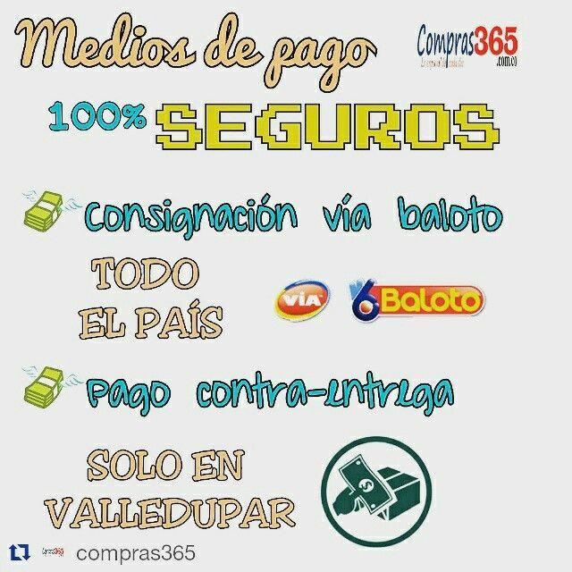 Pagos seguros en el #Universo365 para la #Comunidad365 www.compras365.com.co @compras365 Via Baloto