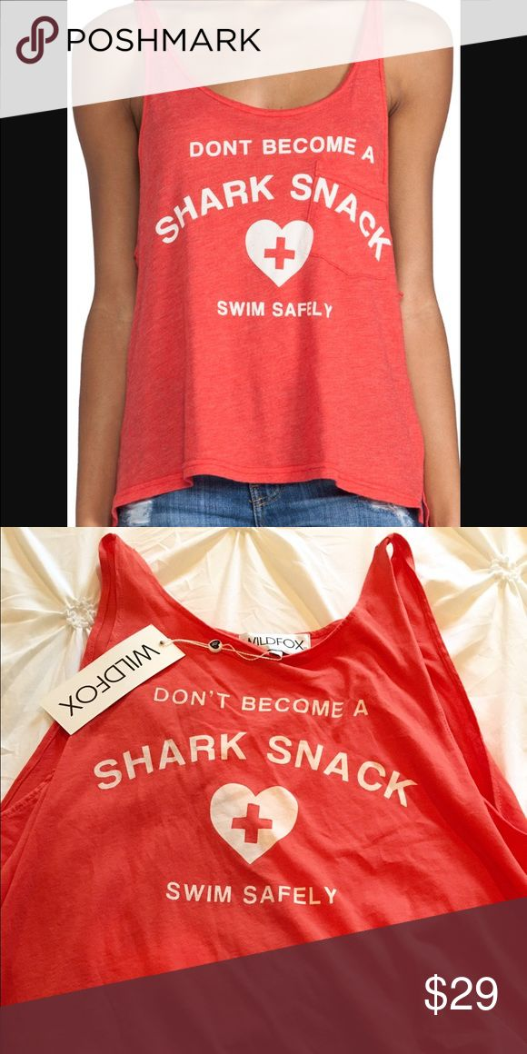 NWT WILDFOX Shark Snack Red Tank Top Super cute red tank by WILDFOX with 'Don't Become a Shark Snack' on it. Wildfox Tops Tank Tops
