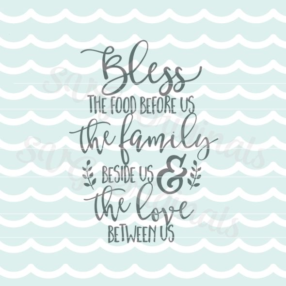 Bless The Food Before Us Prayer Quote SVG Cutting File