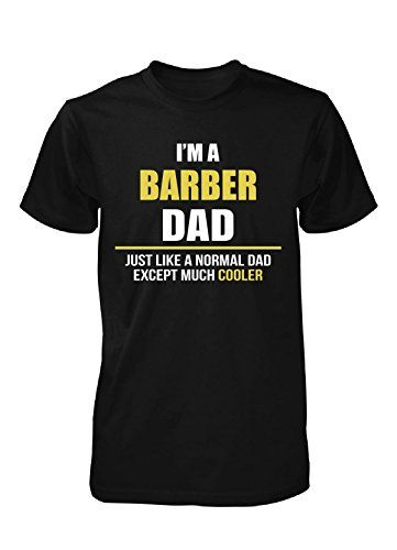 I'm A Barber Dad. Gift For Dad #birthdaygifts #birthdaytshirts #birthdaypresent…