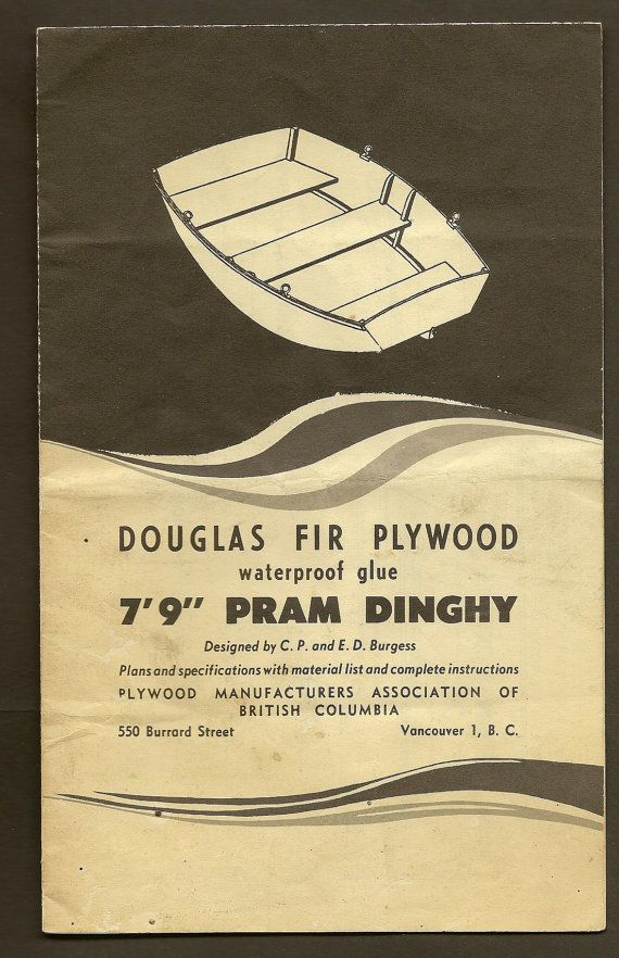 """VINTAGE PLANS AND SPECIFICATON WITH MATERIAL LIST AND COMPLETE INSTRUCTIONS FOR 7'9"""" PRAM DINGHY Great vintage publication from the Plywood Manufacturers Association of British Columbia. This folded leaflet contains plans and specifications with material list and complete instructions to build a 7'9"""" Pram Dinghy (designed by CP and ED Burgess). When folded in four the piece measures approximately 5 ½"""" x 8 ½"""" in size. Opened up completely to show the complete diagram of the dinghy it…"""