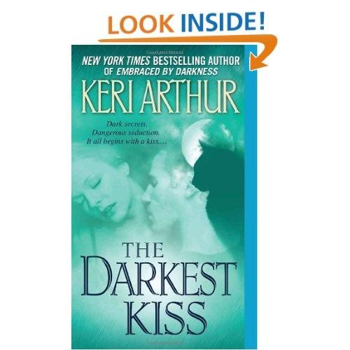 The Darkest Kiss (Riley Jensen, Guardian, Book 6): Keri Arthur: