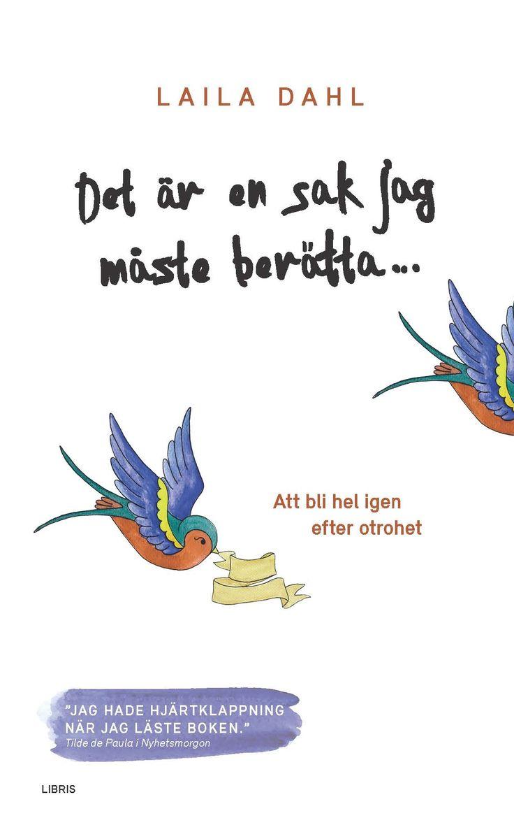 Omslagsbild, Det är en sak jag måste berätta (pocket), Laila Dahl
