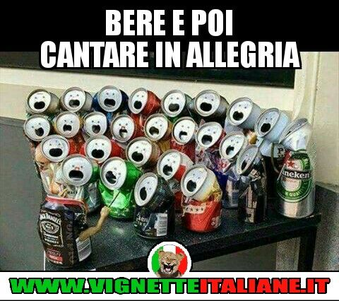 Bere e poi cantare in allegria :D (www.VignetteItaliane.it)