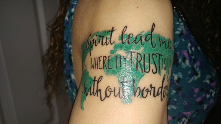 """Spirit lead me where my trust is without borders"" over a map of the world"