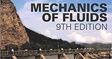 Mechanics of Fluids 9th Edition