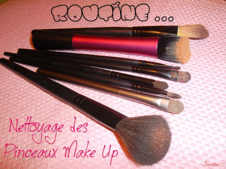 """Jasmine Girly Tips: Routine : """" Nettoyage des pinceaux Make Up """""""