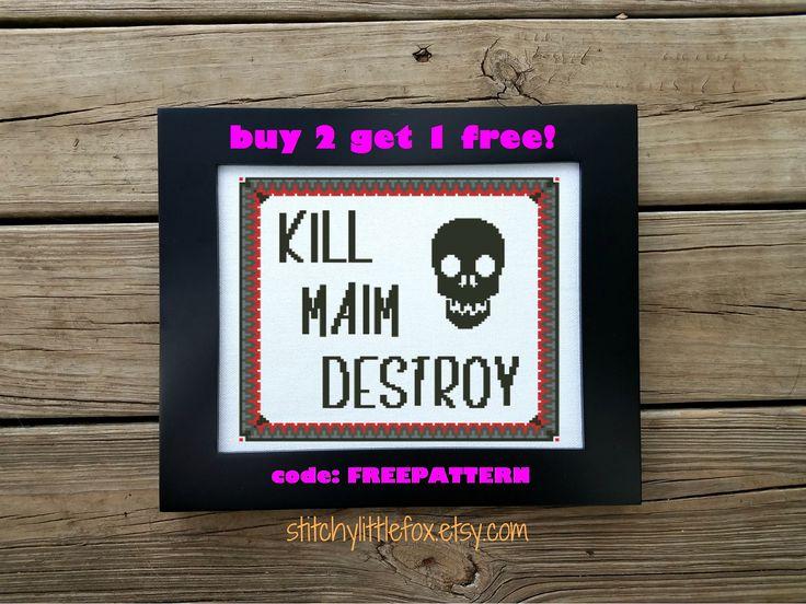 Subversive Cross Stitch - Kill Maim Destroy - Skull Cross Stitch Pattern - PDF Instant Download - Snarky Pattern - Horror Cross Stitch by StitchyLittleFox on Etsy