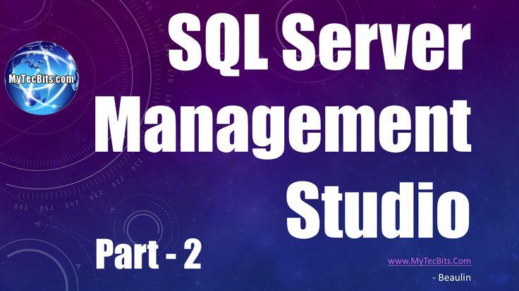 Using SQL Server Management Studio: Part - 2