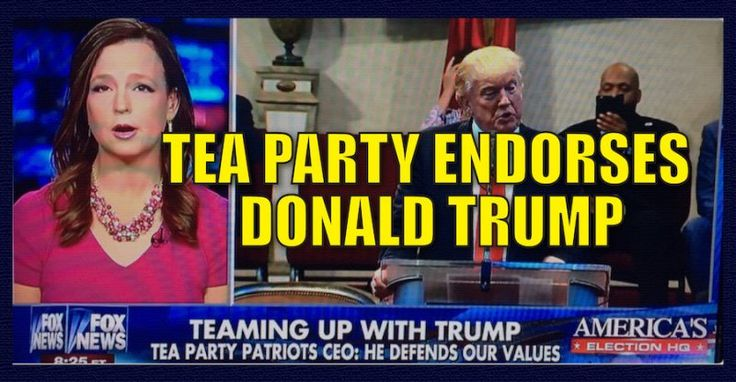 BREAKING : Tea Party Patriots Endorse Donald Trump for President (9/22/16)