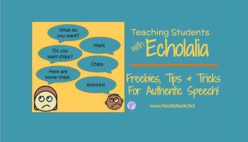 Teaching Students with Echolalia